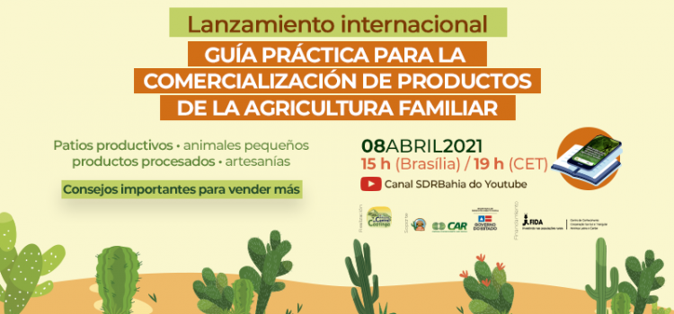 Guia de comercialização da agricultura familiar terá lançamento internacional no próximo dia 08
